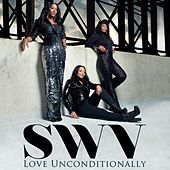 Love Unconditionally by Swv