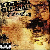 Fire And Glory by Kardinal Offishall