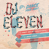 Dance Your Way EP by DJ Eleven