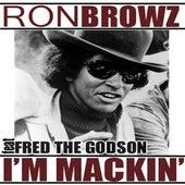 I'm Mackin' (feat. Fred The Godson) de Ron Browz
