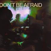 Don't Be Afraid (feat. Jungle) (Remixes) de Diplo