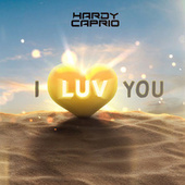 I Luv You by Hardy Caprio