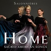 Home: Sacred American Songs by Salonnières