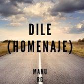 Dile (Homenaje) (Remix) by Manu RG