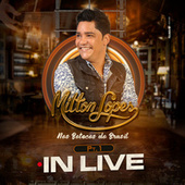 In Live Nos Botecos Do Brasil, Pt. 1 (Ao Vivo) von Milton Lopes