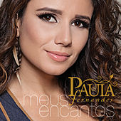 Meus Encantos von Paula Fernandes