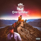 Down for Whatever (Remastered) by Ill State