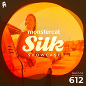 Monstercat Silk Showcase 612 (Hosted by Jayeson Andel) by Monstercat Silk Showcase
