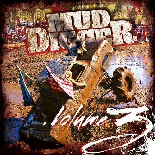 Mud Digger 3 by Mud Digger