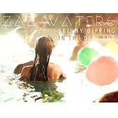 Skinny Dipping in the Deep End by Zak Waters