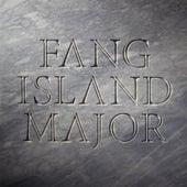 Major by Fang Island
