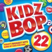 Kidz Bop 22 by KIDZ BOP Kids