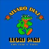 Llori Pari by Álvaro Díaz