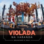Violada Na Varanda von Bruninho & Davi