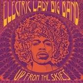 Up from the Skies by Electric Lady Big Band