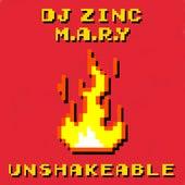 Unshakeable by DJ Zinc