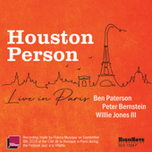 Houston Person Live in Paris by Houston Person