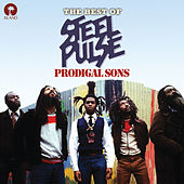 Prodigal Sons: The Best of Steel Pulse by Steel Pulse