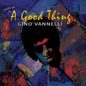 The River Must Flow by Gino Vannelli