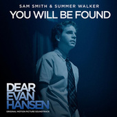 """You Will Be Found (From The """"Dear Evan Hansen"""" Original Motion Picture Soundtrack) de Sam Smith"""