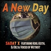 A New Day by Sadat X