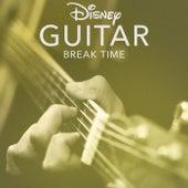 Disney Guitar: Break Time by Disney Peaceful Guitar