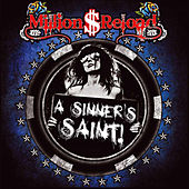 A Sinner's Saint by Million Dollar Reload