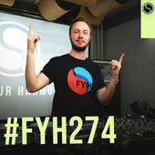 Find Your Harmony Radioshow #274 by Andrew Rayel