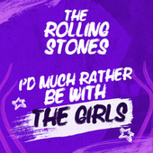 I'd Much Rather Be With The Girls de The Rolling Stones