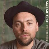 Wunschlos süchtig von Max Mutzke