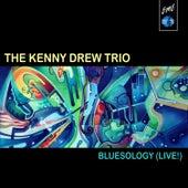 Bluesology (Live) by Kenny Drew Trio
