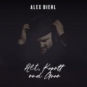 Alt, Kaputt und Grau von Alex Diehl