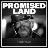 Promised Land by TobyMac