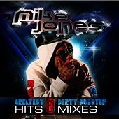 Greatest Hits & Dirty Dubstep Mixes de Mike Jones