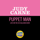 Puppet Man (Live On The Ed Sullivan Show, January 17, 1971) by Judy Carne