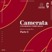 Camerata Universidad Andrés Bello, Pt. 3 von Camerata UNAB