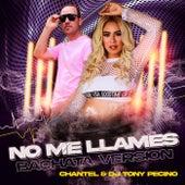 No Me Llames (Bachata Version) by Chantel