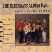 The Bluegrass Album, Vol. 5: Sweet Sunny South by The Bluegrass Album Band