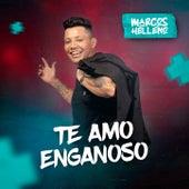 TE AMO ENGANOSO de Marcos Helleno