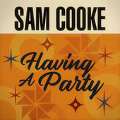 Having A Party by Sam Cooke