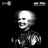 Que Pasa by John 5