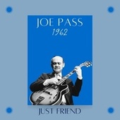 Just Friend (1962) de Joe Pass