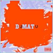 D3MAT0 by CMack2o3