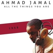 All the Things You Are (1958) by Ahmad Jamal