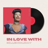 In Love With Billie Holiday - 50s, 60s by Billie Holiday