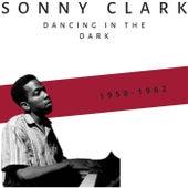 Dancing in the Dark (1958-1962) de Sonny Clark