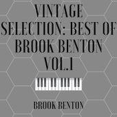 Vintage Selection: Best of Brook Benton, Vol. 1 (2021 Remastered) by Brook Benton