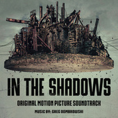In the Shadows (Original Motion Picture Soundtrack) by Secession Studios