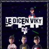 Le Dicen Viky RKT (Remix) de Dj Pirata
