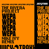 Wepa -Mike Ivy Remix von The Rivera Project